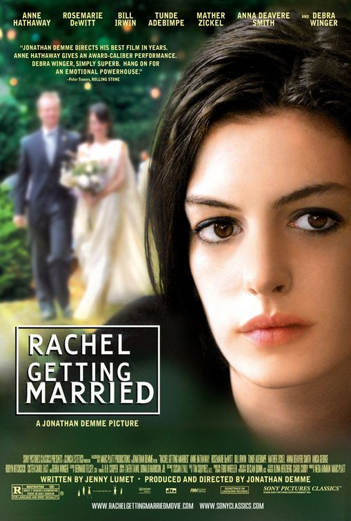 레이첼 결혼하다, Rachel Getting Married, 2008