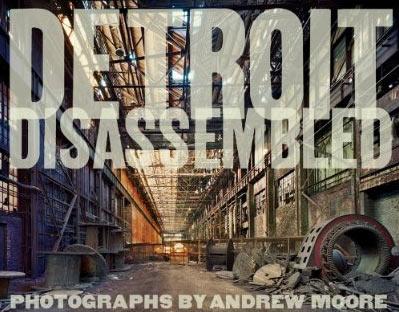 사진 : <Detroit Disassembled> by Andrew ..