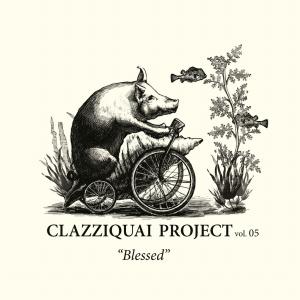 """CLAZZIQUAI vol.5 """"Blessed"""""""