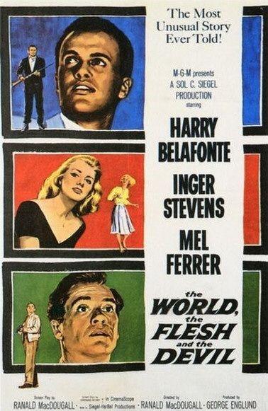 더 월드, 더 플래쉬 앤 더 데빌 / The World, the F..