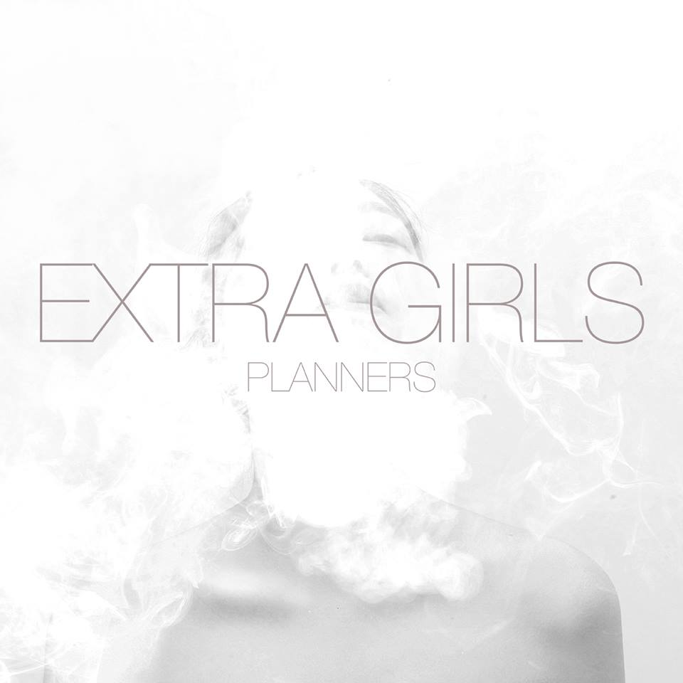 The Planners - Extra Girls / 2014