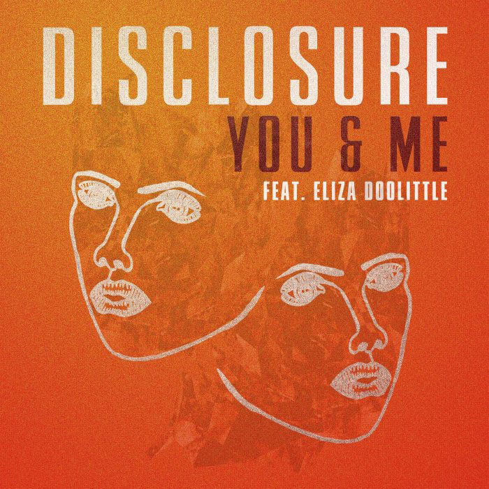 Disclosure - You & Me feat. Eliza Doolittle (..