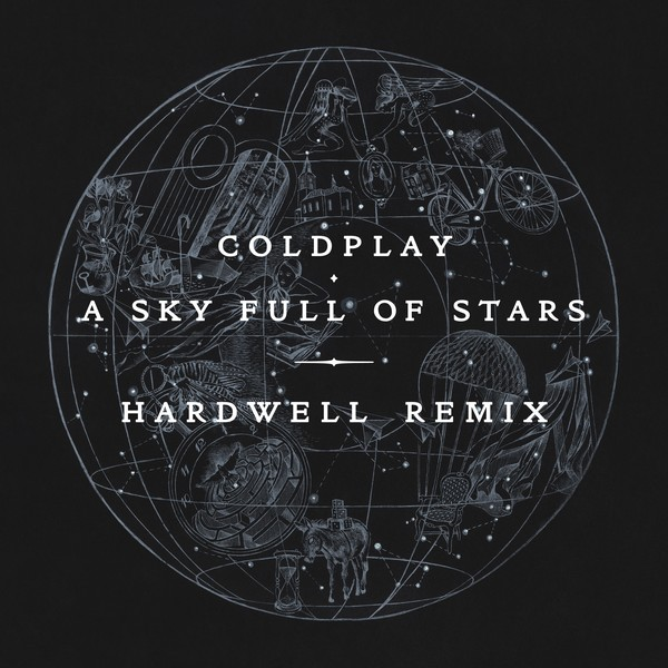 Coldplay//A Sky Full Of Stars(Hardwell Remix)