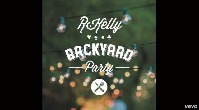 R. Kelly - Backyard Party
