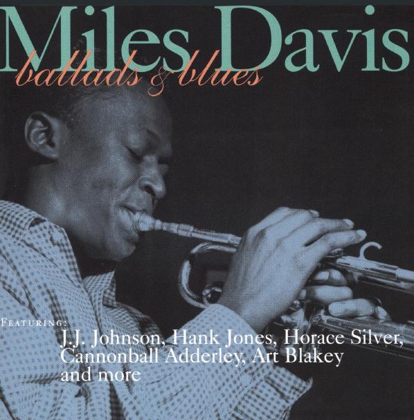 Miles Davis (Ballads and Blues)