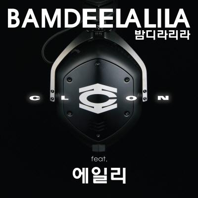 클론 - 밤디라리라 (feat. 에일리)