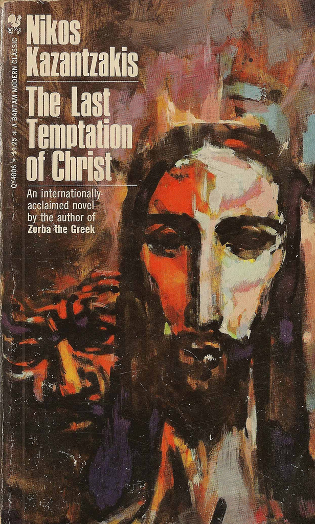 The Last temptation of Christ - Nikos Kazant..