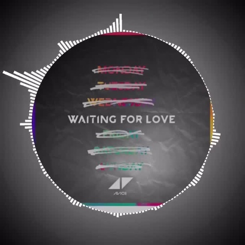 Avicii - Waiting For Love 가사/해석