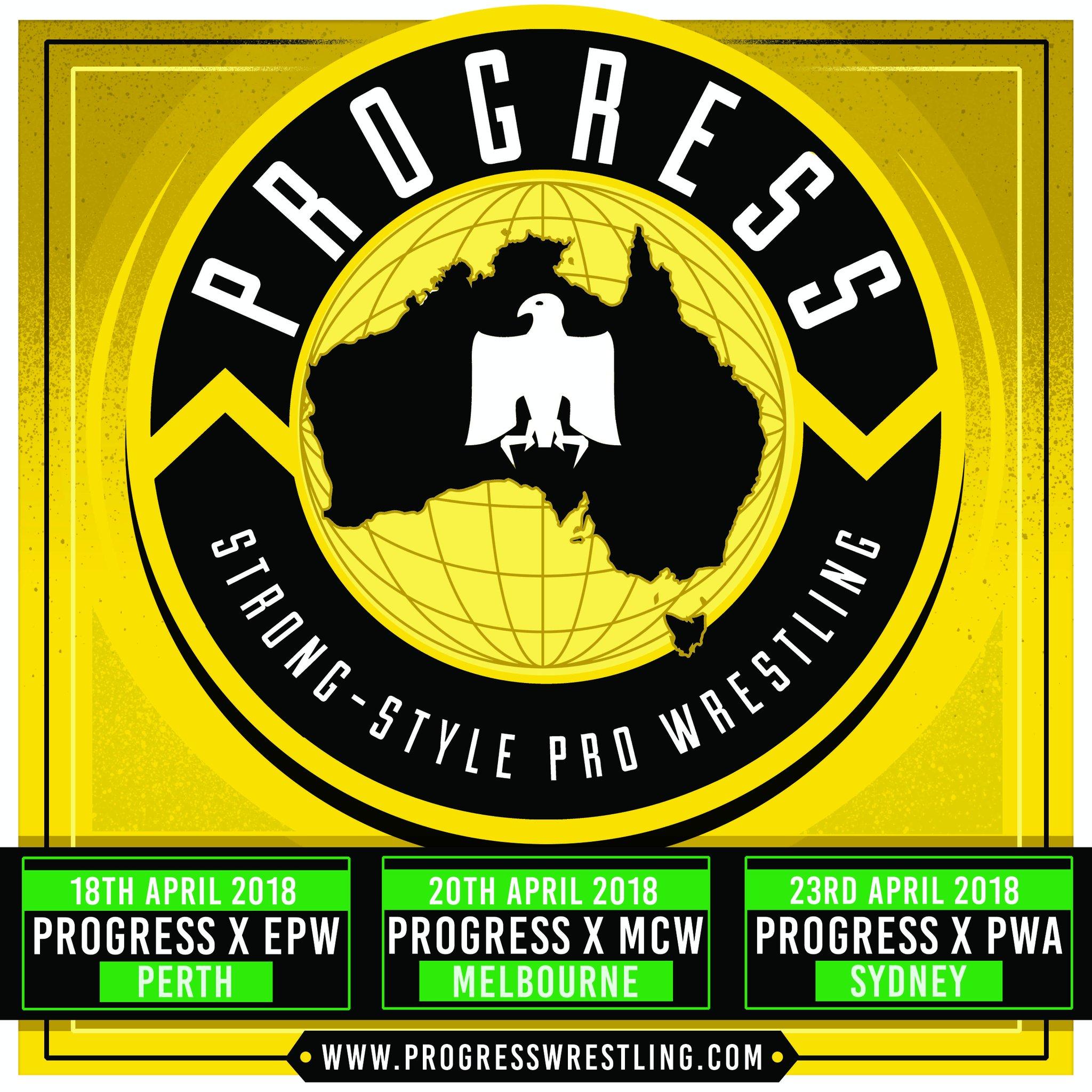 PROGRESS Wrestling 호주원정,  EPW/MCW/PW..