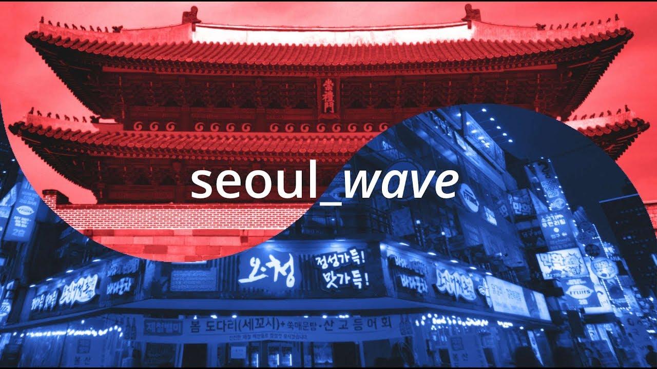SEOUL Wave (2018. 8.05)