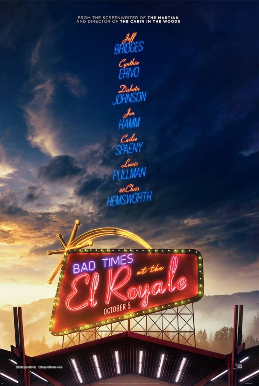 """Bad Times at the El Royale"" 라는 작품입니다."